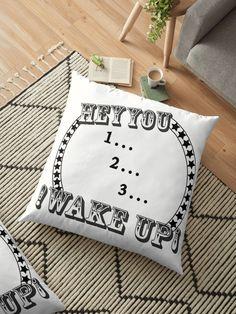 HEY YOU WAKE UP You Wake Up, Hey You, Cupcake, Throw Pillows, Cushions, Decorative Pillows, Cupcakes, Decor Pillows, Cupcake Cakes