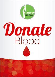 Donate Blood.  #kricpy #kricpykhera #kricpykheragill #khera #quotes  Visit My website for more information - http://kricpykhera.com/