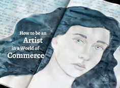 'How to be an artist in a world of commerce.' (via Nela Dunato Art & Design) Be The Boss, Art Things, Image Boards, Art Tutorials, Creative Business, Personal Development, Drawer, Blogging, Articles