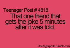 @Janae Sullivan ;)  I totally do this... everytime. Blonde Jokes, Teen Posts, Teenager Posts, Blonde Moments, That One Friend, Teen Quotes, Funny Quotes, Teen Life, I Love To Laugh