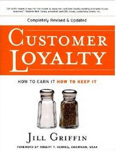 """Mary just grabbed """"Customer Loyalty: How to Earn It, How to Keep It"""" by Jill Griffin Sales And Marketing, Marketing Tools, Marketing News, Customer Service Books, Direct Sales, Loyalty, How To Apply, Morning News, Ideas Magazine"""