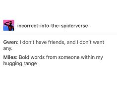 Hahah aww yay I love how soft Miles is as a friend rlly I do Marvel Funny, Marvel Memes, Marvel Dc Comics, Marvel Avengers, Funny Avengers, Dc Movies, Spideypool, Spider Verse, Geek Out