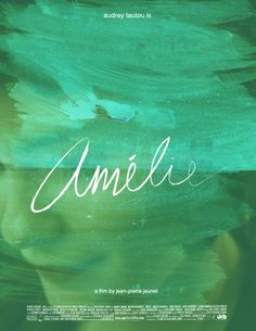 Amelie - Jean-Pierre Jeunet, 2001