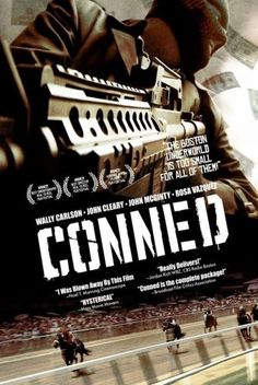 Check out 'CONNED': A melting pot of eccentric and dysfunctional criminals of the South Boston underworld where ambitions arise and inevitably clash.    Click here for more about this film!