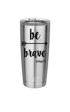 Be Brave Jousha Yeti Decal, Vinyl Car Decal, Monogram Decal, Bible Verse… Decals For Yeti Cups, Yeti Stickers, Yeti Decals, Vinyl Decals, Car Decals, Vinyl Crafts, Vinyl Projects, Brave, Vinyl Monogram