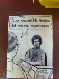 Nice resume Mr Hendrix But are you experienced? Are You Experienced, Music Is My Escape, Music Education, Jimi Hendrix, Just For Laughs, Classical Music, Good Music, Rock And Roll, Resume