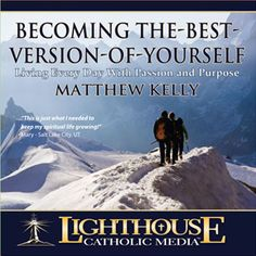 Lighthouse Catholic Media: Products by Matthew Kelly