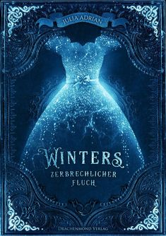 """Waiting on … """"Winters zerbrechlicher Fluch"""" von Julia Adrian In """"Winter's Fragile Curse,"""" Julia Adrian tells the story of the spurned bride who originally married Cinderella's prince … Fantasy Books To Read, Fantasy Book Covers, Book Cover Art, Book Cover Design, Book Design, Book Art, I Love Books, Good Books, My Books"""