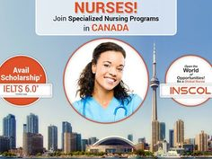 #Nurses! Study and Work in #Canada. #INSCOL in partnership with leading colleges in Canada offers wide range of exclusive #NursingPrograms for Critical Care, Coronary Care, Acute Complex Care, Gerontology, Palliative Care, Community Mental Health, Leadership & Management.
