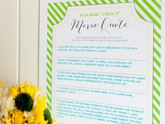10 Wedding Shower Games and Activities: Download and print the game worksheet which features quotes from popular romantic movies. Give a form to each guest along with a pen and have them fill out as many as movie titles as they recognize. The highest number of correct answers wins. From DIYnetwork.com