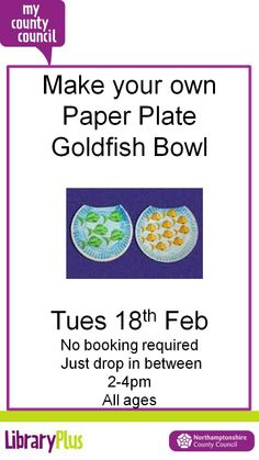 Make your own goldfish paper plate activity at Desborough Library Tuesday 18th February