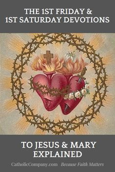 What Are the First Friday and First Saturday Devotions? Catholic Religion, Catholic Quotes, Catholic Prayers, Religious Quotes, Novena Prayers, Catholic Traditions, Catholic Theology, Religious Images, Jesus Jose Y Maria