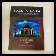 Black Taj Mahal: The Emperor's Missing Tomb is in stores now!