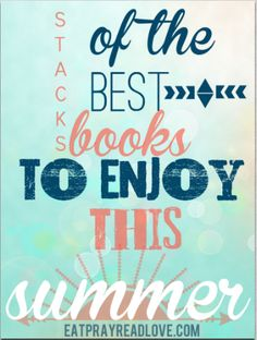 Mom, if you need some book suggestions for the summer, this list has it all! Fiction, encouragement, challenging reads and