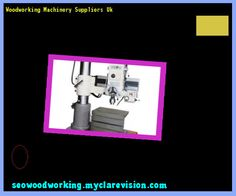 woodworking machinery woodworking plans forward woodworking machinery ...