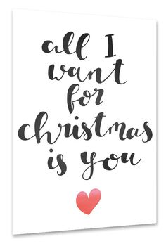 All I want for christmas is you | artboxONE