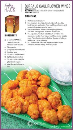 Optavia Lean and Green Meals - Bing Lean Protein Meals, Lean Meals, Cauliflower Buffalo Wings, Cauliflower Bites, Cauliflower Recipes, Chicken Cauliflower, Cheesy Chicken, Snack Hacks, Healthy Snack Foods