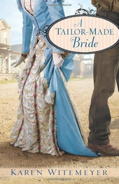 A Tailor-Made Bride by Karen Witemeyer, http://www.amazon.com/dp/B003N64I60/ref=cm_sw_r_pi_dp_zVk0qb17P5ZBF