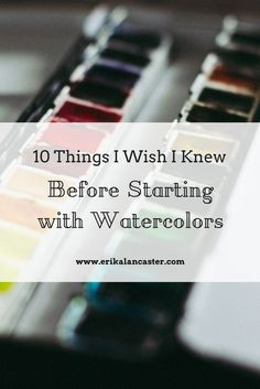 In this post I explain the top ten things I wish I knew before starting my watercolor painting journey. Understanding and applying these ten things will help the beginner move faster towards progressing with watercolor painting and also waste less money a Watercolor Tips, Watercolour Tutorials, Watercolor Pencils, Watercolor Techniques, Painting Techniques, Watercolor Background, Watercolor Landscape, Watercolor Illustration, Watercolor Flowers
