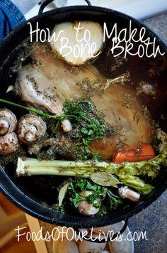How to Make Bone Broth - FoodsOfOurLives.com
