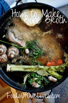 How to Make Bone Broth - FoodsOfOurLives.com #thelivinghome #waldorfish