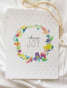 Choose Joy Art Print by summersnapdragon on Etsy-can't wait to have this in my dining room!