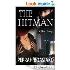 THE HITMAN: A Short Story - Kindle edition by Peprah Boasiako. Literature & Fiction Kindle eBooks @ Amazon.com. 122 pages