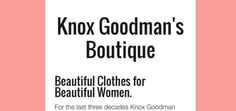 Knox Goodman's Boutique namesake owner set to retire as customers say it is the end of a fashion era in Shreveport - Bossier. #Shreveport #KnoxGoodmans #Boutique #Fashion #Louisiana #Style #Arklatex
