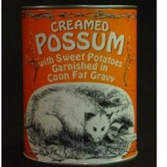 Canned Creamed Possum Most Disgusting Canned Foods Food & Drink picture...I saw a picture of a giant hair ball that was removed from an 18yr. old girl...this is worse...Creamed Possum...O God...,.