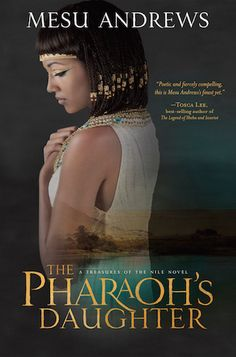 GIVEAWAY! ARC of The Pharaoh's Daughter by Mesu Andrews, giveaway ends 6/9/15.