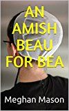 Free Kindle Book -   An Amish Beau for Bea