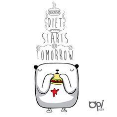 Diet Starts Tomorrow by OSCAR OSPINA STUDIO, via Flickr