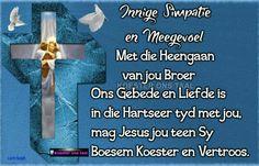 Simpstie Condolence Messages, Condolences, Grieving Quotes, Afrikaans, Thank You Notes, Poems, Prayers, Faith, Peace