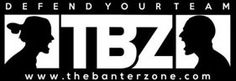 THE BANTER ZONE | COME JOIN THE FIGHT . http://www.thebanterzone.com