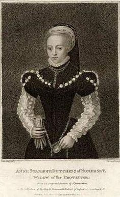 Anne Seymour, Duchess of Somerset (née Stanhope) (c. 1510[1] – 16 April 1587) was the second wife of Edward Seymour, 1st Duke of Somerset, who held the office of Lord Protector during the first part of the reign of his nephew King Edward VI, through whom Anne was briefly the most powerful woman in England. She claimed (without success or entitlement) precedence over the Dowager Queen Catherine Parr.