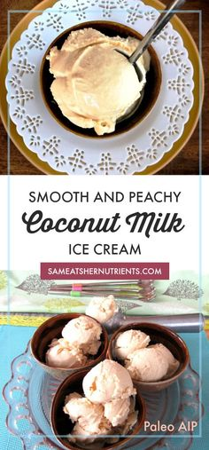 Smooth and Peachy Coconut Milk Ice Cream, Dairy Free, SCD, Paleo and AIP