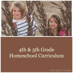 Fourth and fifth grade homeschool curriculum