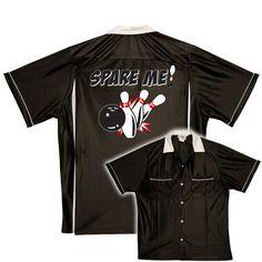 d1776e330 Spare Me On Classic Bowling Shirts. Bowling Team ShirtsRetro Bowling ShirtsRockabilly  FashionRockabilly ...