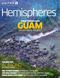 Hemispheres Magazine February 2015 edition. Check out the feature story on 3 Perfect Days in Guam: http://ink-live.com/emagazines/hemispheres-united-airlines/1836/february-2015/