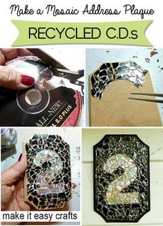 DIY Mosaic Address Plaque from Recycled CDs. Recycle old or scratched CDs or DVDs by making them into a shiny mosaic address plaque. Cd Mosaic, Mosaic Crafts, Mosaic Projects, Mosaic Mirrors, Recycled Cds, Upcycled Crafts, Cd Recycling, Cd Art, Ways To Recycle