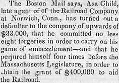 Asa CHILD is in a Heap of Trouble  in Connecticut and Massachusetts  Embezzlement and Forgery  The Hartford Times  Hartford,  Connecticut  December 11, 1840