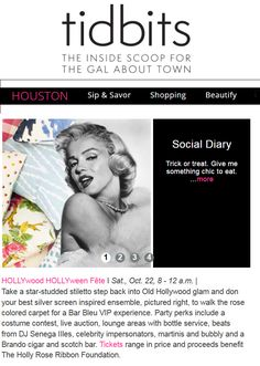 Thank you to @HoustonTidbits for the Social Diaries shoutout! Trick or Treat Trick or Treat…. Give me something chic to eat….HOLLYwood HOLLYween Fête I Sat., Oct. 22, 8 - 12 a.m. | Take a star-studded stiletto step back into Old Hollywood glam and don your best silver screen inspired ensemble to walk the rose colored carpet for a Bar Bleu VIP experience. Party perks include a costume contest, live auction, lounge areas with bottle service, beats from DJ Senega IIles, celebrity impersonators…