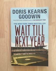 Wait till Next Year : A Memoir by Doris Kearns Goodwin (1998, Paperback) SIGNED!