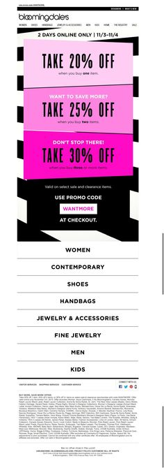 #newsletter #buyMoreSaveMore Bloomingdales 11.2015 2 Days Only! Buy More, Save More