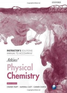 Instructors Solutions Manual To Accompany Atkins Physical Chemistry By Charles Trapp