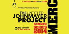 New Musical Based On the Work of John Mayer Premieres in Old Town - http://whatsuptemecula.com/on-stage/untitled-john-mayer-project-premieres-old-town/?utm_source=PN&utm_medium=WUT+Pinterest&utm_campaign=SNAP%2Bfrom%2BWhat%27s+Up%3F+Temecula