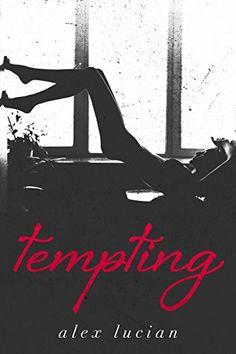 Tempting (The Tempting Series Book 1) by Alex Lucian https://www.amazon.com/dp/B018FLYLJG/ref=cm_sw_r_pi_dp_No7KxbYY3ZZCN