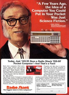 Vintage  Radio Shack Ad for the TRS-80 Pocket Computer. Yes, folks, that's Isaac Asimov doing the shilling.