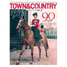 Town & Country: the royal birthday issue | Town & Country Magazine UK