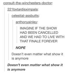 """""""Doesn't even matter what show it's referring to"""" I had a slight panic attack just imagining the implications of that..."""